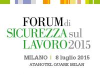 Forum sulla Sicurezza sul Lavoro 2015