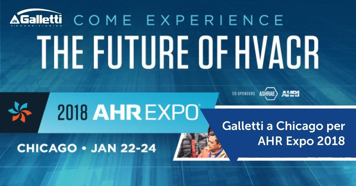 Galletti S.p.A. will take part in the 2018 edition of AHR EXPO
