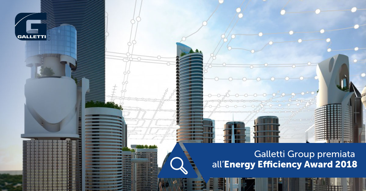 Galletti Group premiata all'Energy Efficiency Award 2018