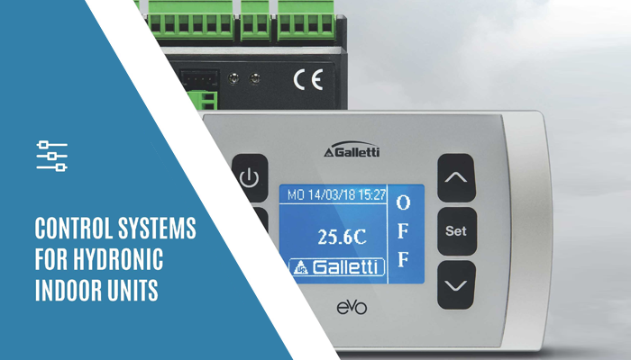 Galletti's control systems for hydronic indoor units