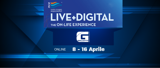 Galletti Group awaits you at MCE Digital, online from 8 to 16 April 2021.