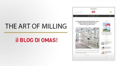 """The art of milling"", the new blog by Omas is online"